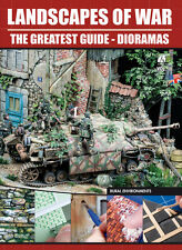 NEW! Landscapes of War - The Greatest Guide Dioramas Volume III by Accion Press