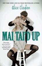 Mai Tai'd Up (The Cocktail Series), Clayton, Alice, Good Book