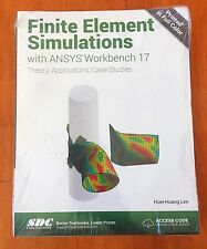Finite Element Simulations with ANSYS Workbench 17 by Huei-Huang Lee (2017,...