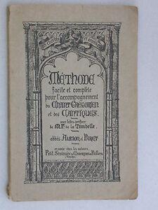 Méthode pour l'accompagnement du chant grégorien & cantiques Aumon & Biret 1926