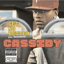 Cassidy - Get No Better CD ** Free Shipping**