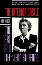 NEW The Interior Castle: The Art and Life of Jean Stafford by Ann Hulbert