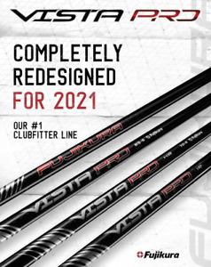 NEW 2021 Fujikura Vista Pro Graphite Hybrid Shaft Built for You!