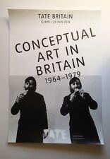 TATE BRITAIN exhibition poster: CONCEPTUAL ART IN BRITAIN  1964 - 1979  AUG 2016