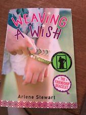 Weaving a Wish by Arlene Stewart Paperback Book