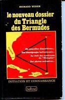 LE NOUVEAU DOSSIER DU TRIANGLE DES BERMUDES - Richard Winer 1976