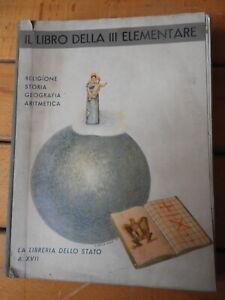 LIBRO DELLA III CLASSE ELEMENTARE - RELIGIONE STORIA GEOGRAFIA  FASCISMO SCUOLA