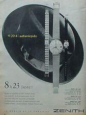 PUBLICITE MONTRE ZENITH 8H23 JUSTE POUR HOMME ET FEMME CHAPEAU DE 1960 FRENCH AD