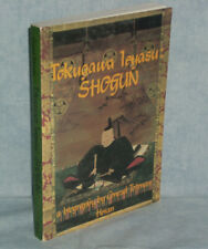 Tokugawa leyasu: SHOGUN - a biography by Conrad Totman - Japan history 1990