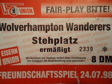 TICKET Friendly 1998/99 Union Berlin - Wolverhampton Wanderers