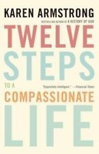 Twelve Steps to a Compassionate Life  Armstrong, Karen  Good  Book  0 Paperback