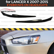 Eyelids Eyebrows on headlights for Mitsubishi Lancer X covers brows ABS plastic
