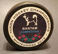 Yukon Amateur Hockey Association Championships Whitehorse 2015 Puck