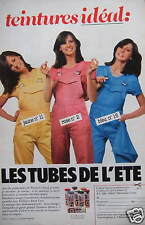 PUBLICITÉ PAPIER 1980 TEINTURE IDÉAL LE TUBES DE L'ÉTÉ - ADVERTISING