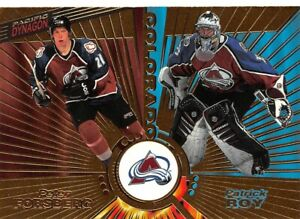1997-98 Pacific Dynagon #138 Peter Forsberg/Patrick Roy