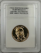 2009 James Knox Polk Presidential Dollar $1 Coin Pure 24KT Gold Enriched
