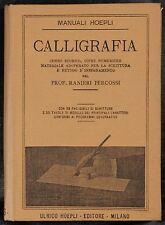Hoepli - Ranieri Percossi - Calligrafia - Rara 1a edizione 1894
