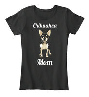 Chihuahua Mom Gift For Dog Lover I - Women's Premium Tee T-Shirt