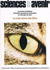 Sciences Et Avenir  N°357  Comment meurent les civilisations La vraie nature des