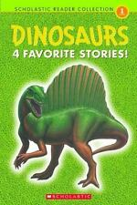 Scholastic Reader Level 1: Dinosaurs : 4 Favorite Stories! by Grace Maccarone...