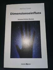 Dimensionseinfluss von Jean Luc Cornet   Science Fiction Roman