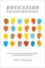 Education Transformation: How K-12 Online Learning is bringing the greatest chan