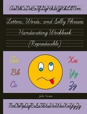 Letters, Words, and Silly Phrases Handwriting Workbook (Reproducible) :...