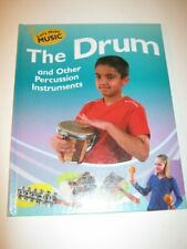 The Drum and Other Percussion Instruments Let s Make Music