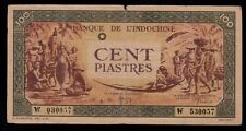 New listing French Indo-China 100 Piastres ( 1942-45 ) O Pick # 73 F-Vf.