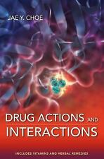 Drug Actions and Interactions Pharmacy