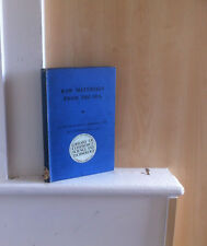 Raw Materials from the Sea; by E Frankland Armstrong & L Mackenzie Miall