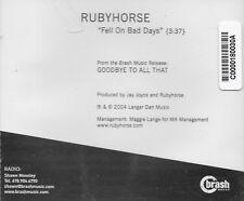 Fell On Bad Days  [Promo Single] by Rubyhorse (Cd 2004) [1 trk]