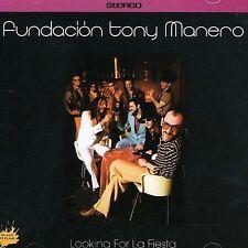 Fundación Tony Manero : Looking for la Fiesta Latin Pop/Rock 1 Disc CD