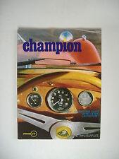 CHAMPION 40 LOTUS SUPER SEVEN-HONDA CB 125-COUPE GORDINI 69