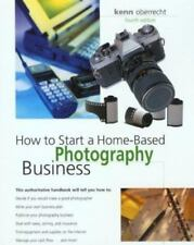 How to Start a Home-Based Photography Business, 4th-ExLibrary