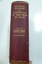 HISTORY OF AUSTRALIA IN THE WAR VOL 8 AUSTRALIAN FLYING CORPS CUTLACK WW1 PHOTOS