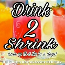 Drink 2 Shrink Formula (5) HOURS ONLY(1) Pack $13- NOT PREMADE (FREE SHIPPING)