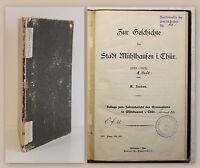 Jordan Zur Geschichte der Stadt Mühlhausen Thüringen 1. Heft 1901 Ortskunde xz