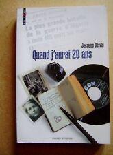Roman Quand j'aurai 20 ans Jacques Delval La Guerre d'Algérie /Z49