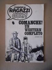 Inserto Corriere Dei Ragazzi GULP! COMANCHE! Hermann e Greg all.26/1973 [MZ6-3]