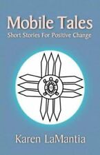 Mobile Tales: Short Stories for Positive Change (Message Books), , Ashikeh, Kare