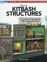 HOW TO KITBASH STRUCTURES by Tony Koester