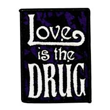 Love Is the Drug Hippie Patch Peace Music Badge Embroidered Iron On Applique