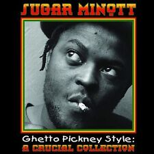 CD: Ghetto Pickney Style -- A Crucial Collection by Sugar Minott -- 20 Tracks!