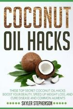 Coconut Oil for Weight Loss, Coconut Oil Recipes, Coconut Oil Cures: Coconut...