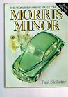 Morris Minor: The world's supreme small car by Skilleter, Paul Book The Cheap