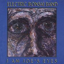 ELECTRIC BONSAI BAND: I am Joe's Eyes  Audio CD