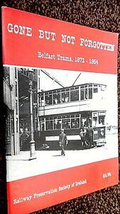GONE BUT NOT FORGOTTEN: BELFAST TRAMS 1872-1954 (1980)