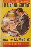 I Capolavori Dei Gialli N.28 La Fine Dei Greene - Van Dine- 1955,Van Dine  ,Mond