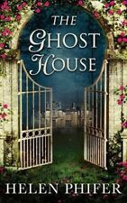 The Ghost House (The Annie Graham crime series, Book 1) by Helen Phifer (Paperback, 2014)